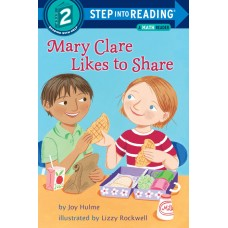 Mary Clare Likes to Share (Paperback) Step into Reading 2