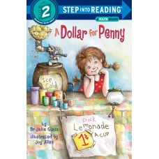 A Dollar for Penny (Paperback) Step into Reading 2