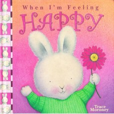 When I'm Feeling Happy (Paperback)