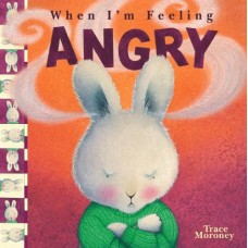 When I'm Feeling Angry (Paperback)