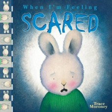 When I'm Feeling Scared (Paperback)