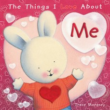 The Things I Love About Me (Paperback)
