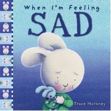 When I'm Feeling Sad (Paperback)