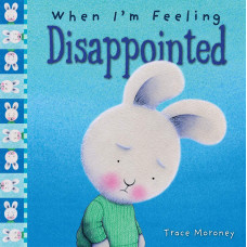 When I'm Feeling Disappointed (Paperback)