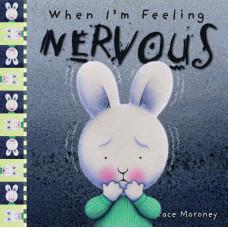 When I'm Feeling Nervous (Paperback)