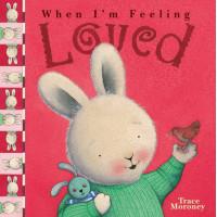 When I'm Feeling Loved (Paperback)