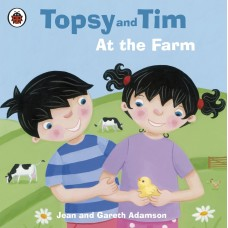 Topsy and Tim At the Farm (Paperback)
