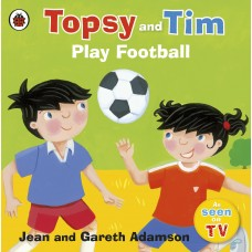 Topsy and Tim Play Football (Paperback)