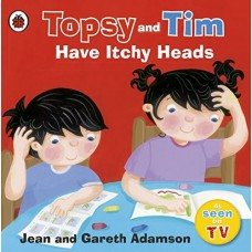 Topsy and Tim Have Itchy Heads (Paperback)