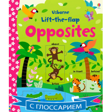 Lift-the-flap opposites (Board) Уценка!!!